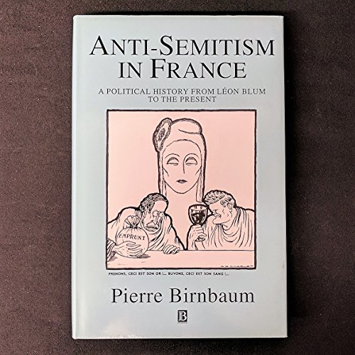 9781557860477: Anti-Semitism in France: A Political History from Leon Blum to the Present (Studies in Social Discontinuity)