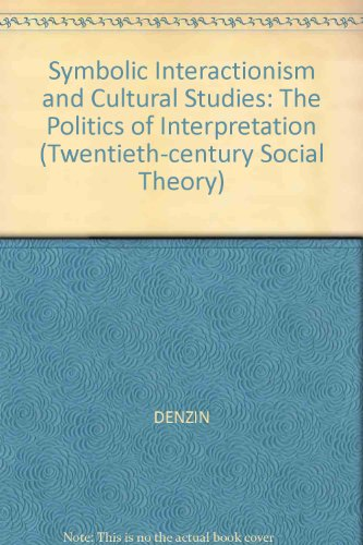 9781557860590 Symbolic Interactionism And Cultural Studies The
