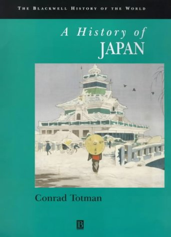 9781557860767: History of Japan (Blackwell History of the World)