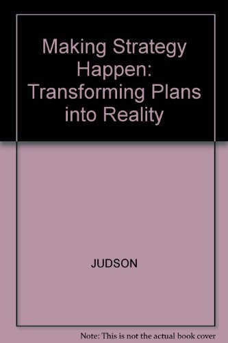 9781557860972: Making Strategy Happen: Transforming Plans into Reality