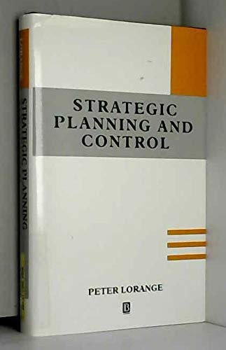 9781557861030: Strategic Planning and Control: Issues in the Strategy Process (Corporate Strategy, Organization and Change)