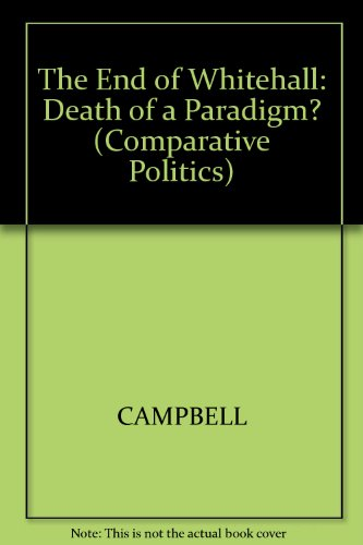 The End of Whitehall: Death of a: Campbell, Colin, Wilson,