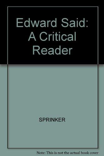 Edward Said: A Critical Reader: n/a
