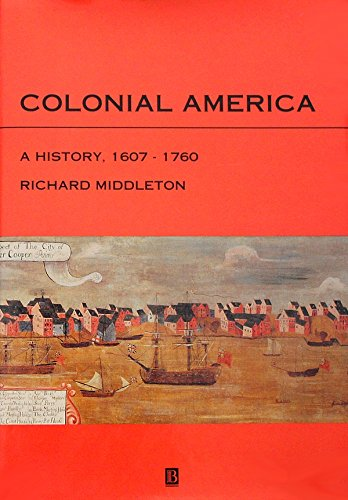 9781557862587: Colonial America: A History, 1607-1760