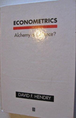 9781557862648: Econometrics: Alchemy or Science? : Essays in Econometric Methodology