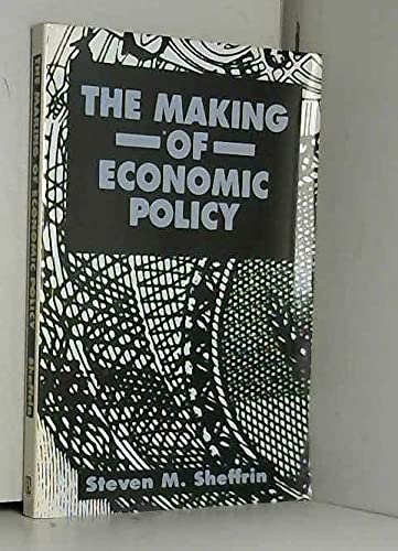 9781557862945: The Making of Economic Policy: History, Theory, Politics
