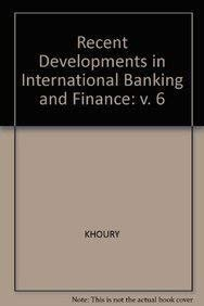Recent Developments in International Banking and Finance