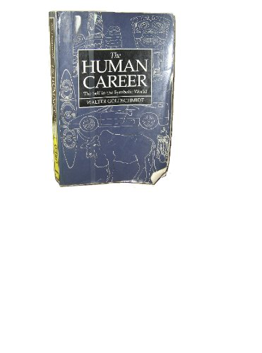 The Human Career: The Self in the Symbolic World