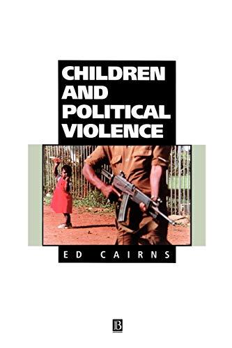 9781557863515: Children and Political Violence (Understanding Children′s Worlds)