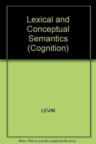 9781557863546: Lexical & Conceptual Semantics (Cognition Special Issues)