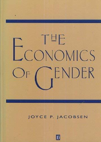 9781557863881: The Economics of Gender