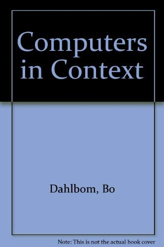 9781557864307: Computers in Context: The Philosophy and Practice of Systems Design
