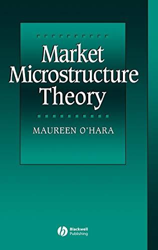 Market Microstructure Theory (Hardback): Maureen O Hara