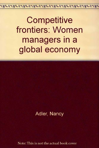 9781557864475: Competitive frontiers: Women managers in a global economy