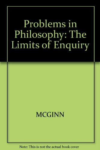 9781557864741: Problems in Philosophy: The Limits of Inquiry