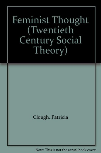 9781557864857: Feminist Thought (Twentieth Century Social Theory)