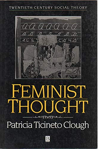 9781557864864: Feminist Thought: Desire, Power and Academic Discourse (Twentieth Century Social Theory)