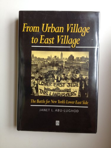 9781557865236: From Urban Village to East Village: The Battle for New York's Lower East Side