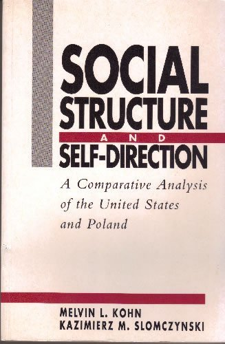 9781557865298: Social Structure and Self-direction: Comparative Analysis of the United States and Poland