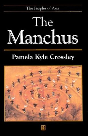 9781557865601: The Manchus (The Peoples of Asia) (Illustrated)