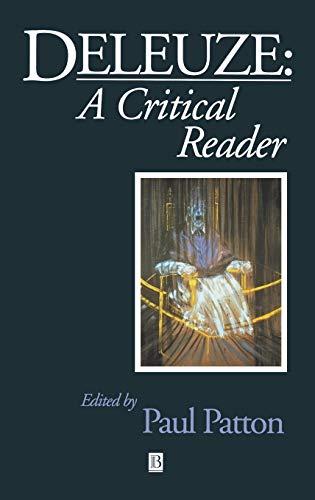 Deleuze: A Critical Reader (Hardback): Paul Patton