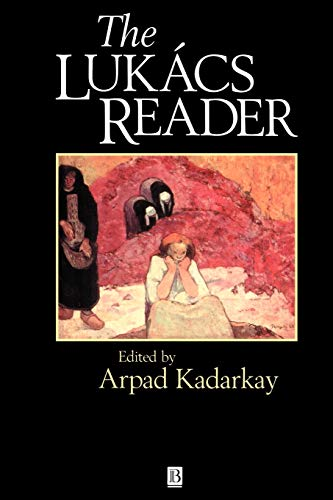 The Lukacs Reader (Blackwell Readers)