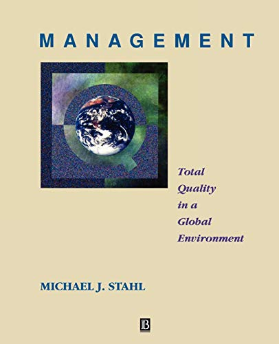9781557866110: Management: Total Quality in a Global Environment