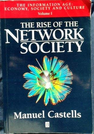 9781557866165: The Rise of the Network Society (Information Age) (Vol 1)