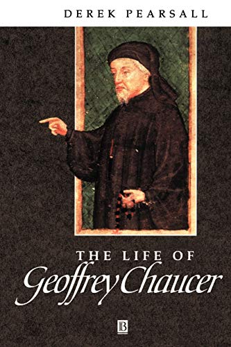 9781557866653: Life of Geoffrey Chaucer: A Critical Biography (Wiley Blackwell Critical Biographies)