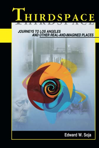 9781557866745: Thirdspace: Rethinking the Theory and Practice of Development: Journeys to Los Angeles and Other Real-and-imagined Places