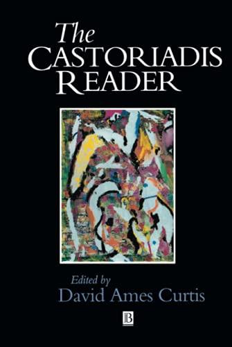 9781557867032: Castoriadis Reader (Blackwell Readers)