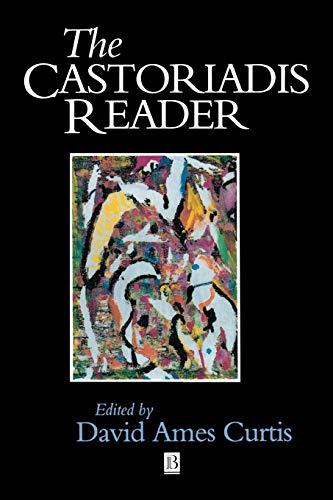 9781557867049: CASTORIADIS READER (Blackwell Readers)