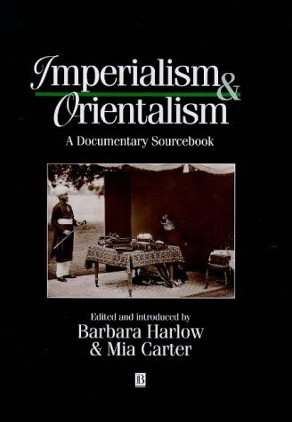 9781557867100: Imperialism and Orientalism: A Documentary Sourcebook