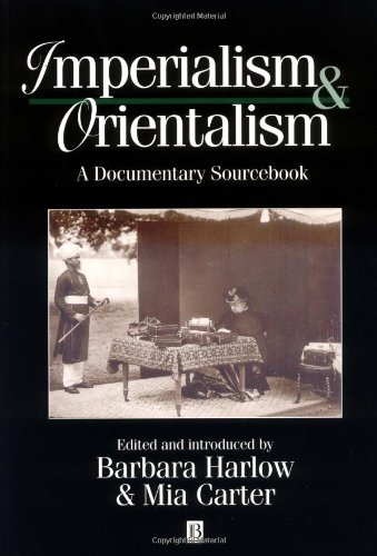 9781557867117: Imperialism and Orientalism: A Documentary Sourcebook