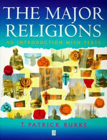 9781557867155: The Major Religions: An Introduction with Texts