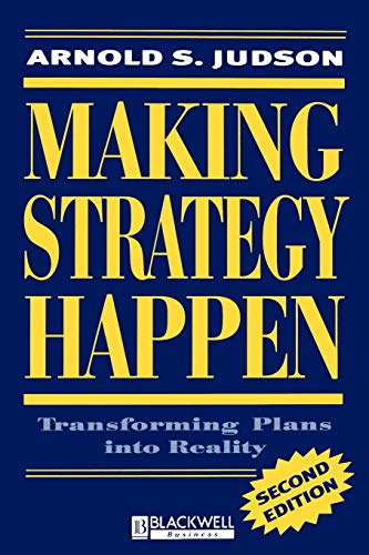 9781557867216: Making Strategy Happen: Transforming Plans into Reality