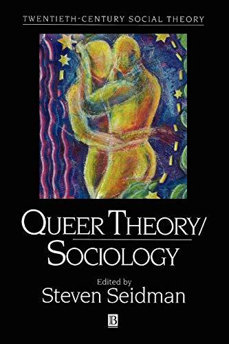 9781557867407: Queer Theory Sociology (Twentieth Century Social Theory)