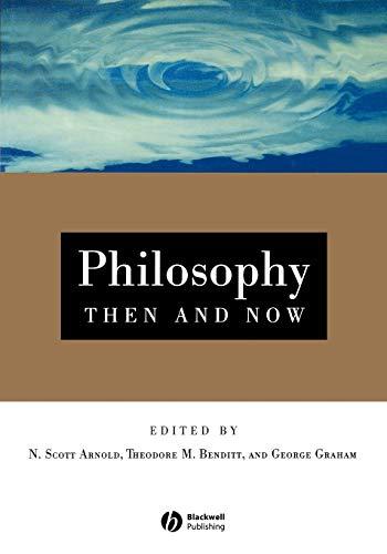 Philosophy Then and Now: Theodore Benditt
