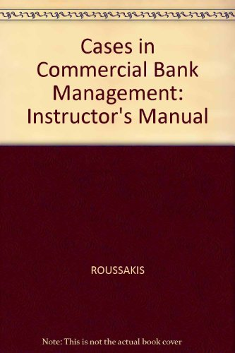 9781557867742: Cases in Commercial Bank Management: Instructor's Manual