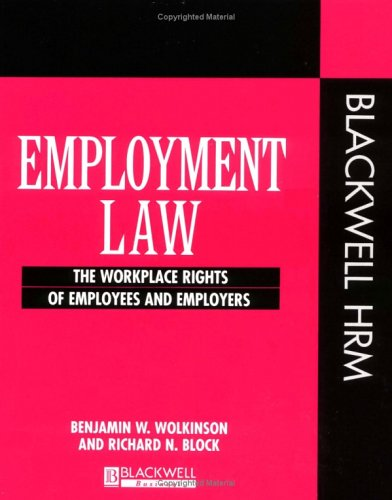 9781557868329: Employment Law: The Workplace Rights of Employees and Employers (Human Resource Action US)