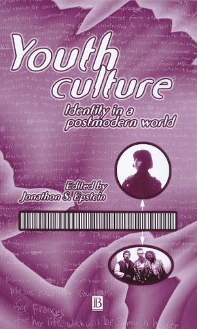 9781557868503: Youth Culture: Identity in a Postmodern World