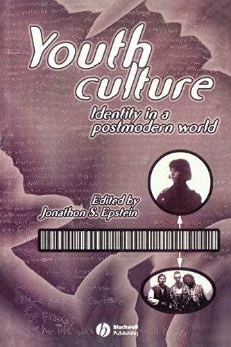 Youth Culture: Identity in a Postmodern World (Paperback)