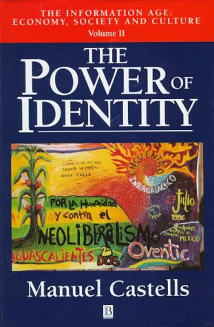 9781557868732: The Information Age: Power of Identity v. 2: Economy, Society and Culture