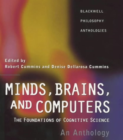 9781557868763: Minds, Brains, Computers: The Foundations of Cognitive Science - An Anthology (Blackwell Philosophy Anthologies)
