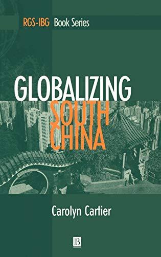 9781557868879: Globalizing South China (RGS-IBG Book Series)