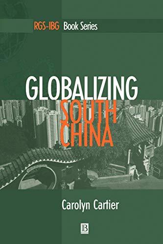 9781557868886: Globalizing South China (RGS-IBG Book Series)