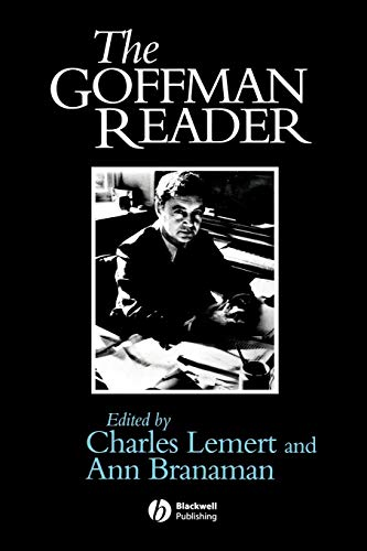 The Goffman Reader (Blackwell Readers): Ann Branaman