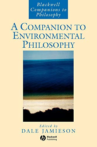9781557869104: A Companion to Environmental Philosophy (Blackwell Companions to Philosophy)