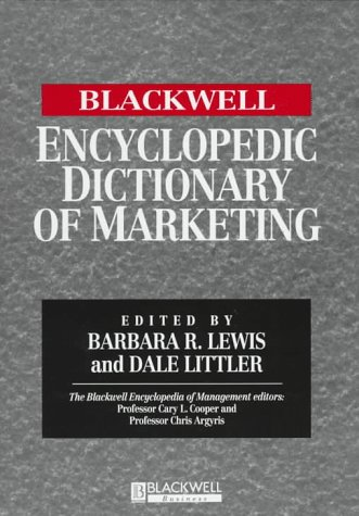 9781557869395: The Blackwell Encyclopedia of Management and Encyclopedic Dictionaries, The Blackwell Encyclopedic Dictionary of Marketing