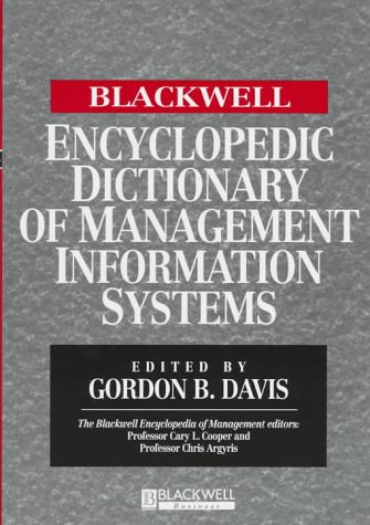 9781557869487: The Blackwell Encyclopedia of Management and Encyclopedic Dictionaries, The Blackwell Encyclopedic Dictionary of Management Information Systems
